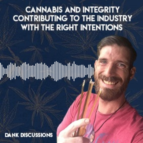 Cannabis & Integrity: Contributing to the Industry with the Right Intentions