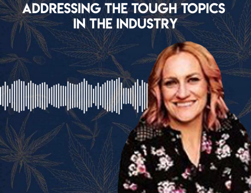 Taboo in Cannabis: Addressing the Tough Topics in The Industry