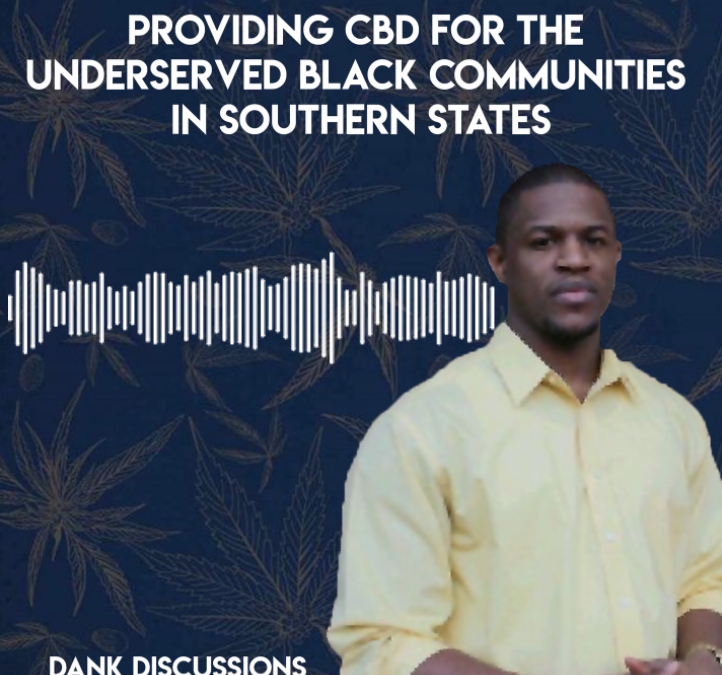 Providing CBD for The Underserved Black Communities in Southern States