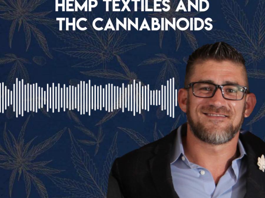 The Future of Cannabis: Hemp Textiles and THC Cannabinoids