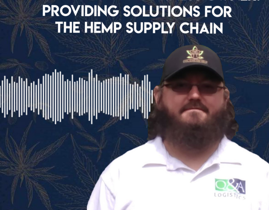 From Banker to Business Owner: Providing Solutions for the Hemp Supply Chain