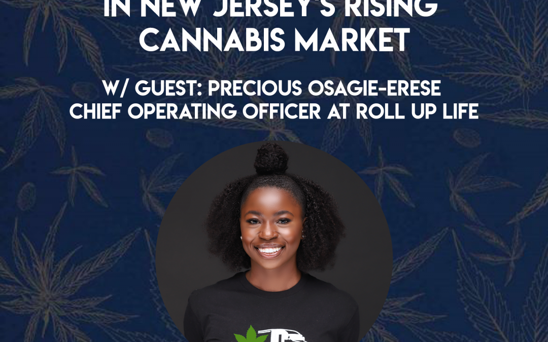Exploring Opportunities In New Jersey's Rising Cannabis Market
