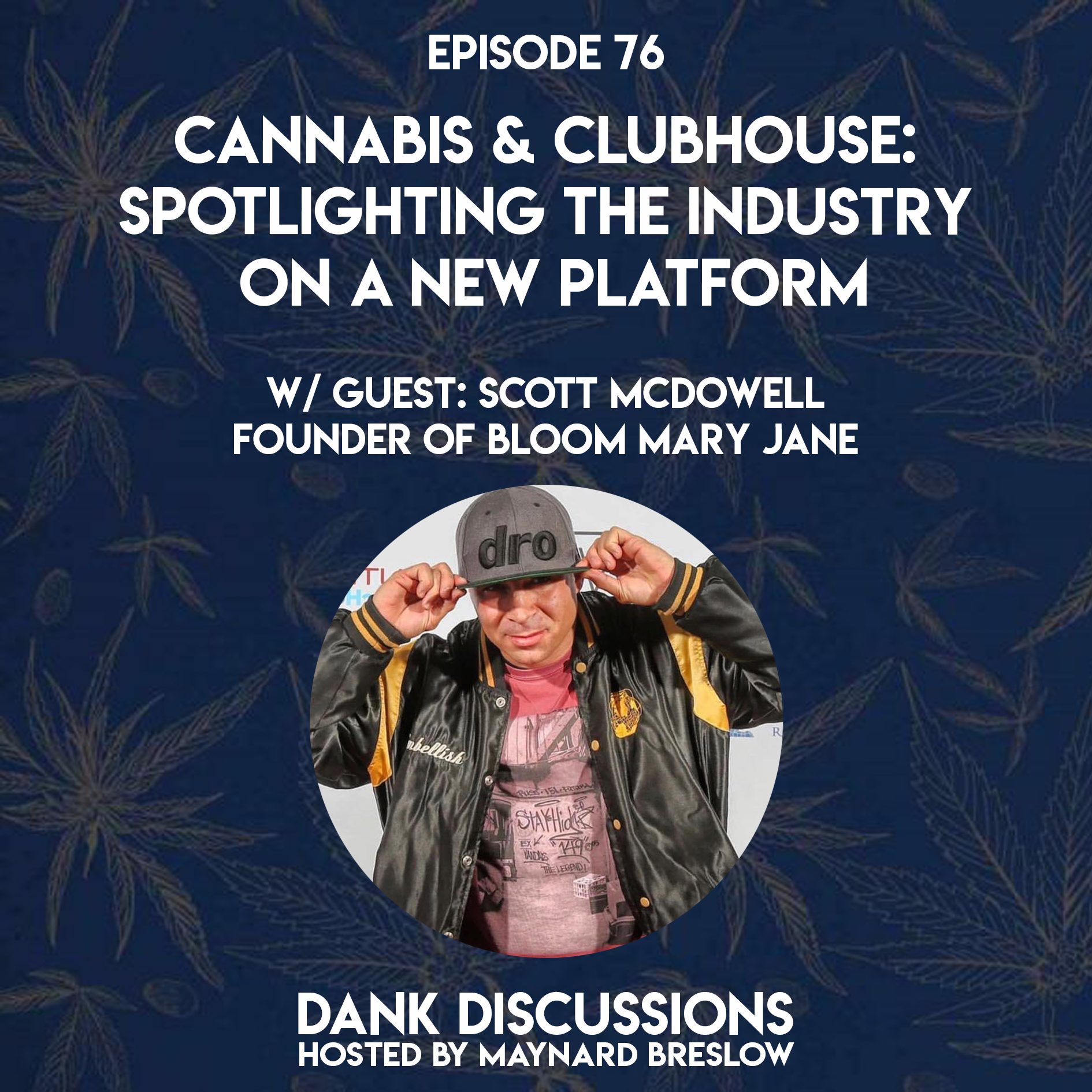 Cannabis & Clubhouse: Spotlighting the Industry on A New Platform