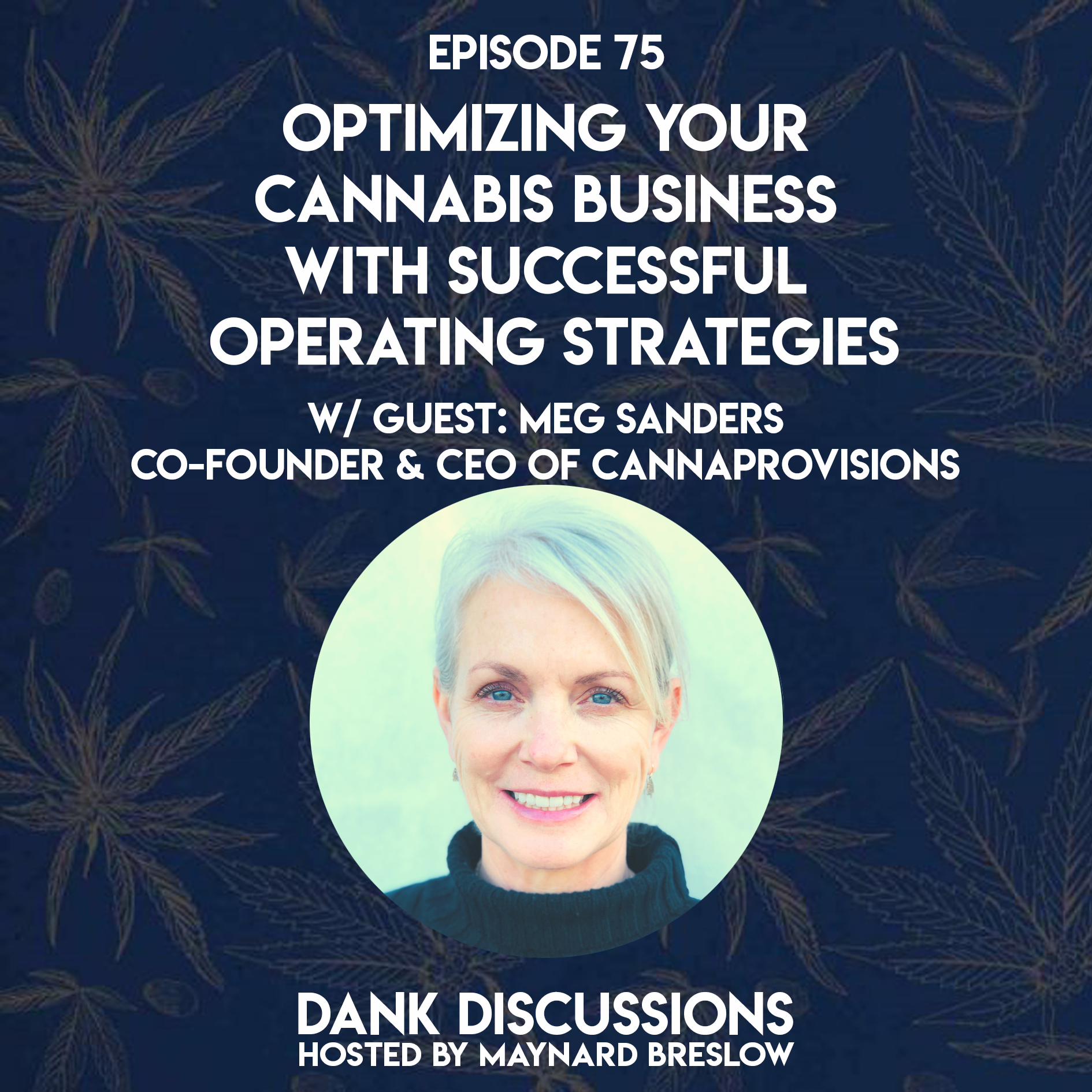 Optimizing your Cannabis Business with Successful Operating Strategies