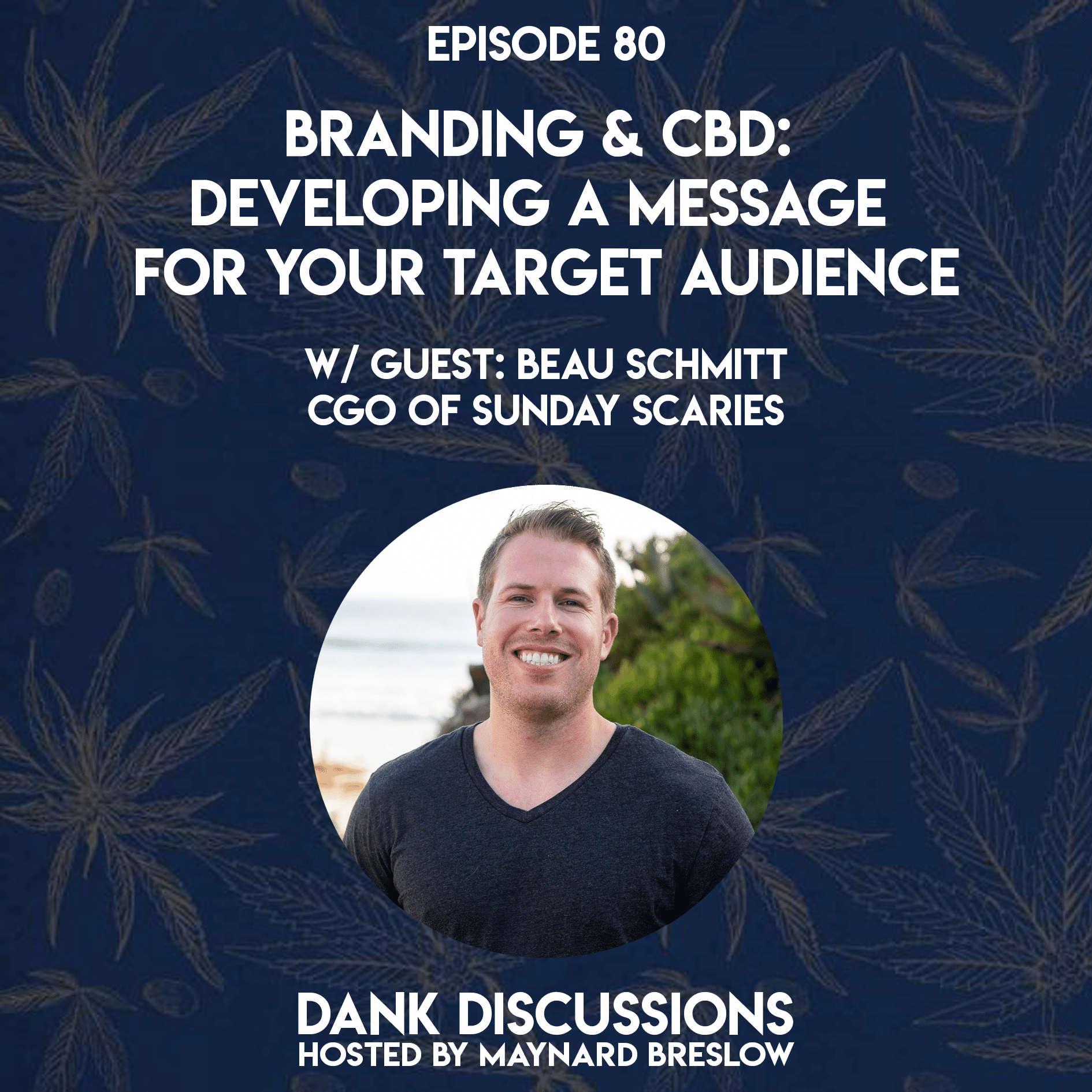 Branding & CBD: Developing a Message for Your Target Audience