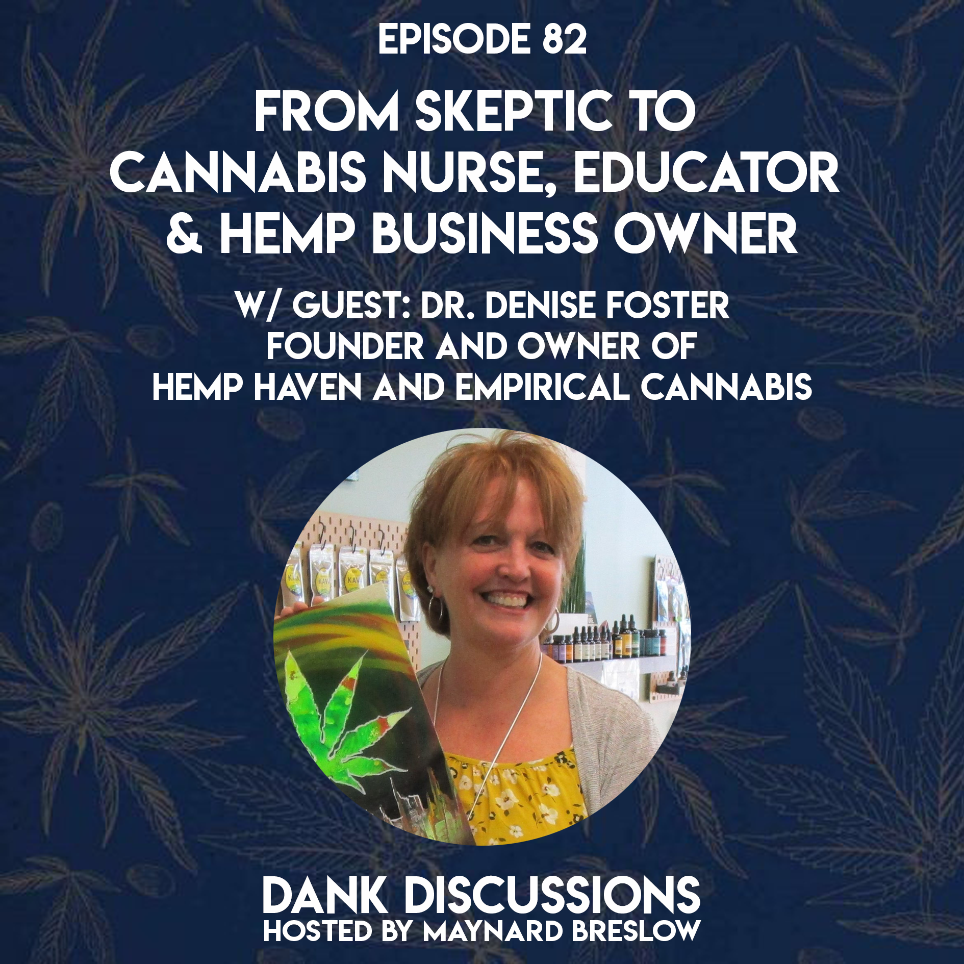 From Skeptic to Cannabis Nurse, Educator & Hemp Business Owner