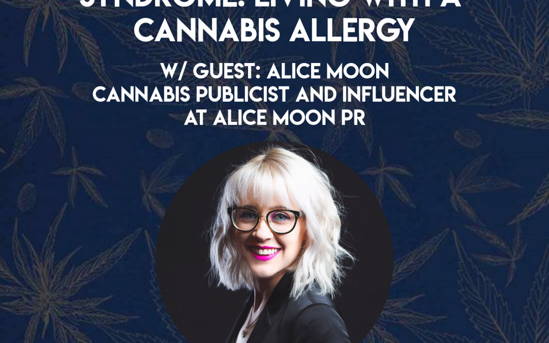 Cannabinoid Hyperemesis Syndrome: Living With a Cannabis Allergy