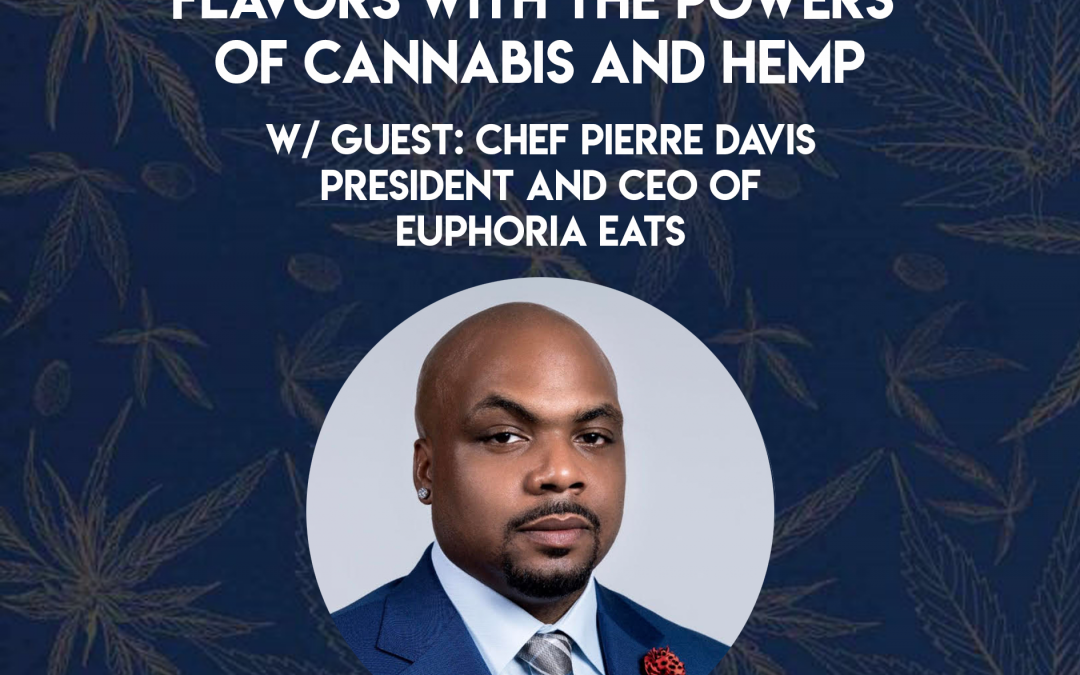 Blending Louisiana's Original Flavors with the Powers of Cannabis and Hemp