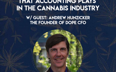 The Important Role that Accounting Plays in the Cannabis Industry