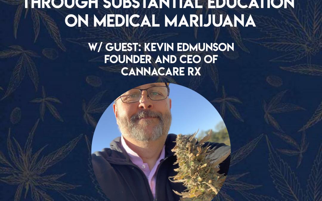 Eliminating Prescription Drugs through Substantial Education on Medical Marijuana